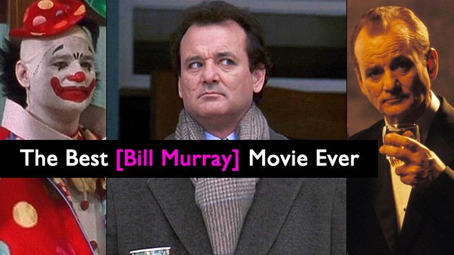 The Best Bill Murray Movie Ever