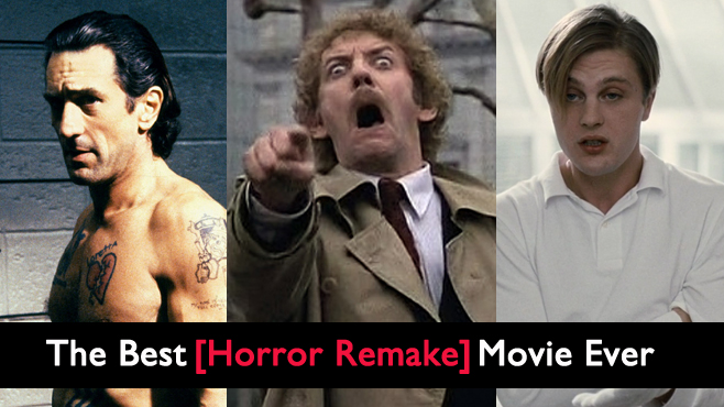 The Best Horror Remakes Ever