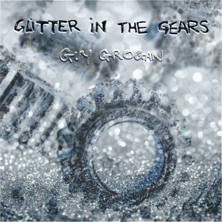 Glitter in the Gears CD cover