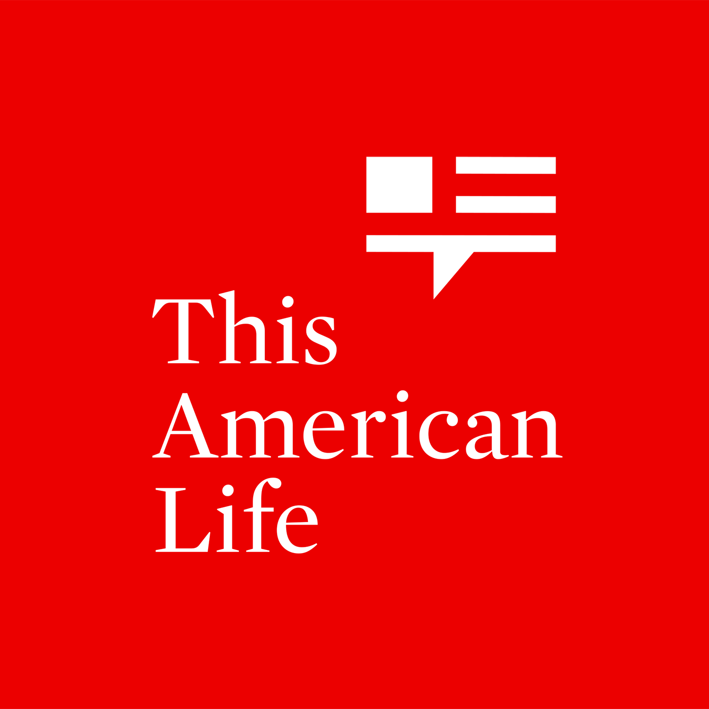 3. This American Life