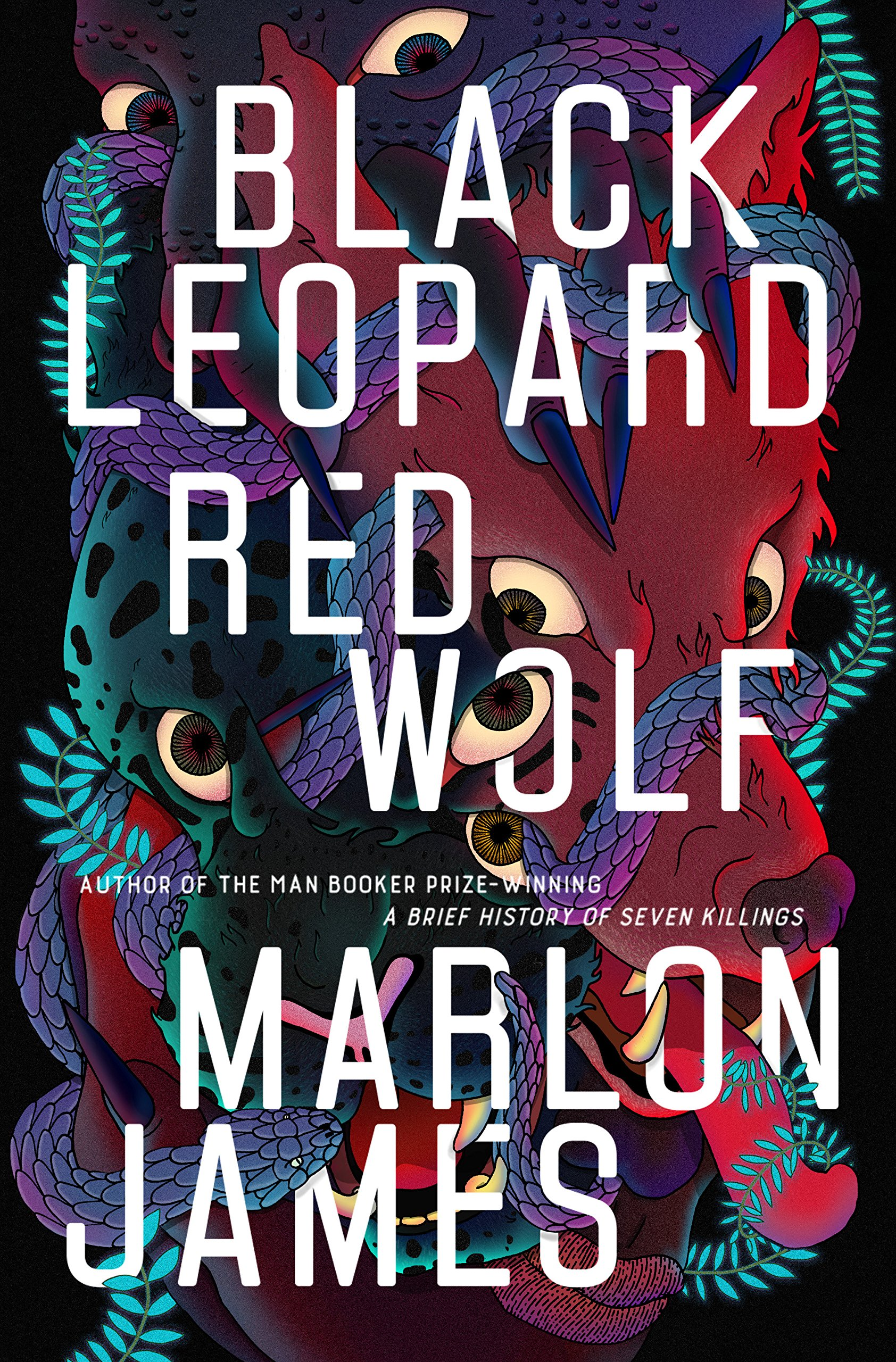 'Black Leopard, Red Wolf' by Marlon James