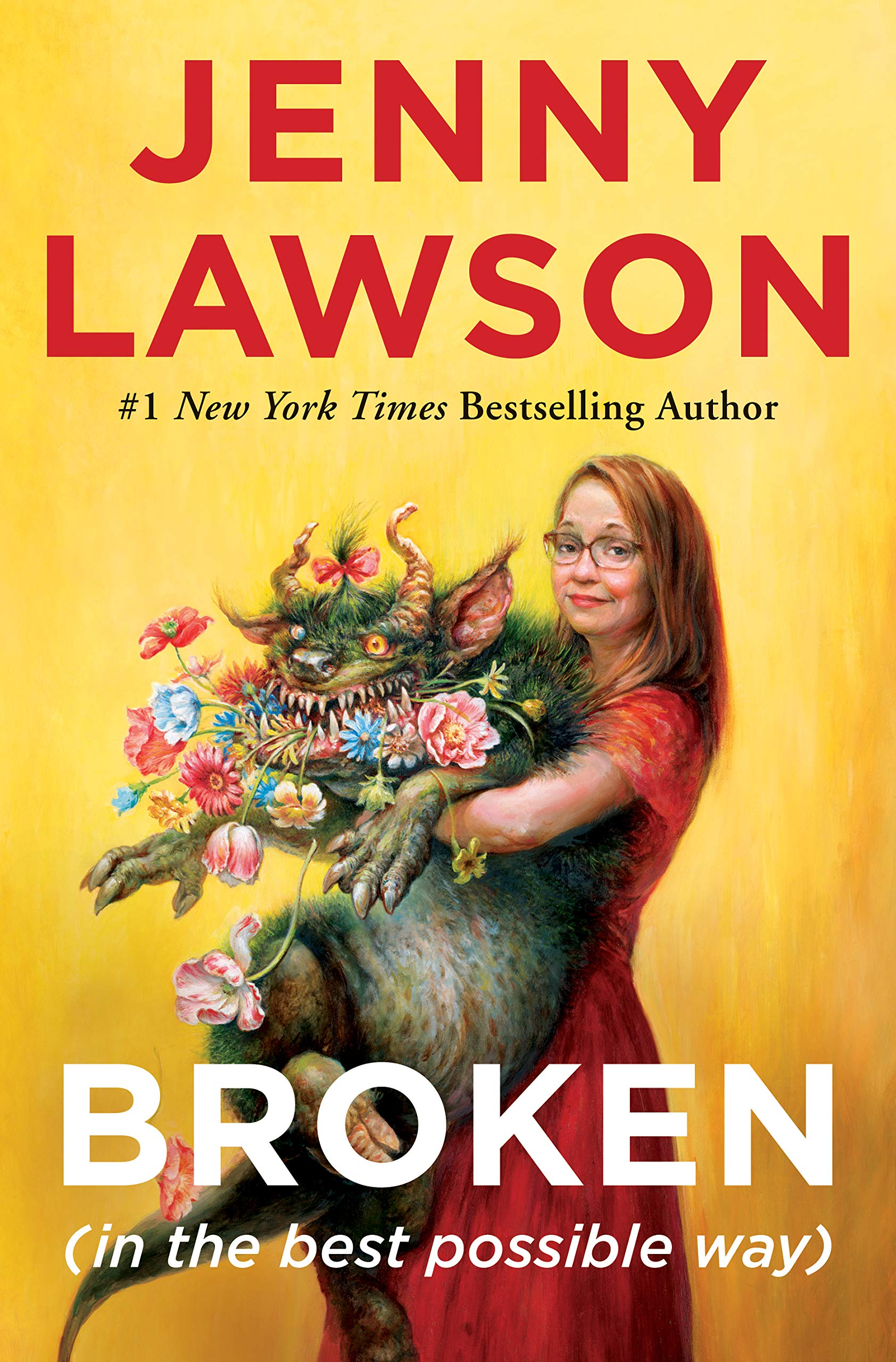 7. Broken (In the Best Possible Way) by Jenny Lawson