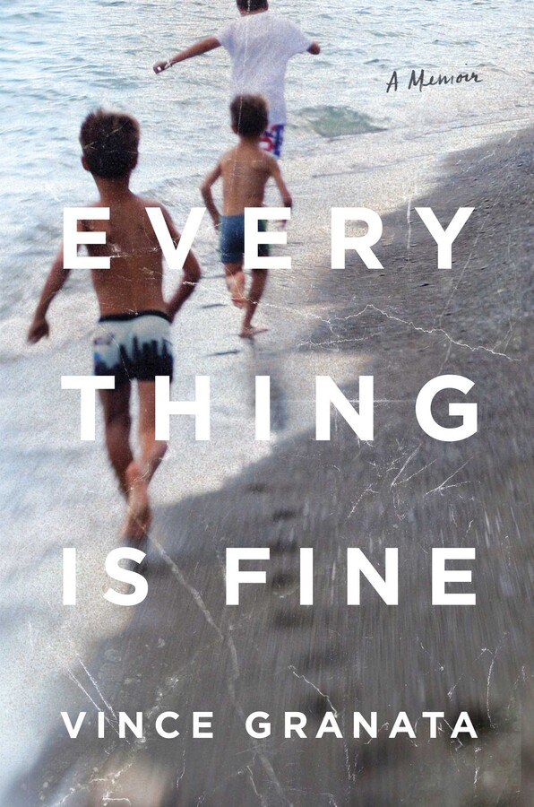 2. Everything Is Fine by Vince Granata