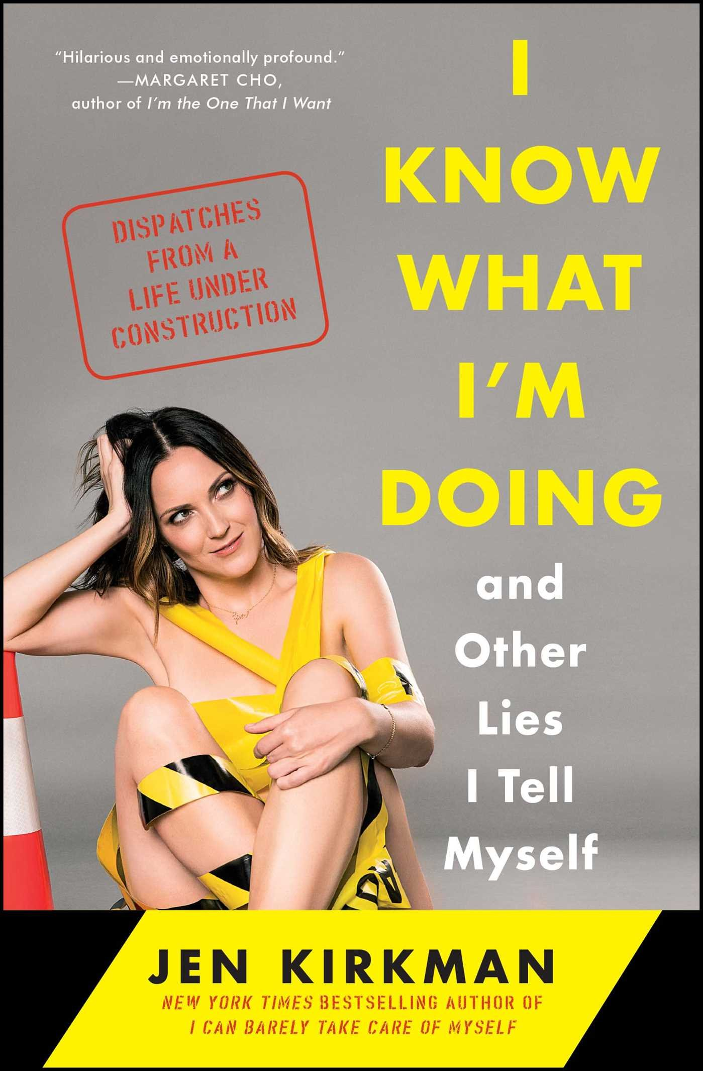 3. 'I Know What I'm Doing' by Jen Kirkman