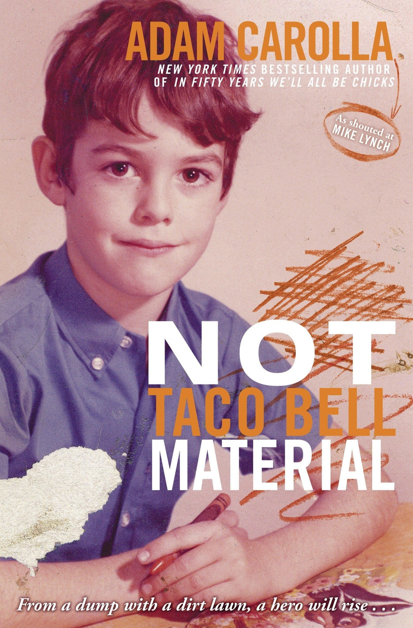1. 'Not Taco Bell Material' by Adam Carolla