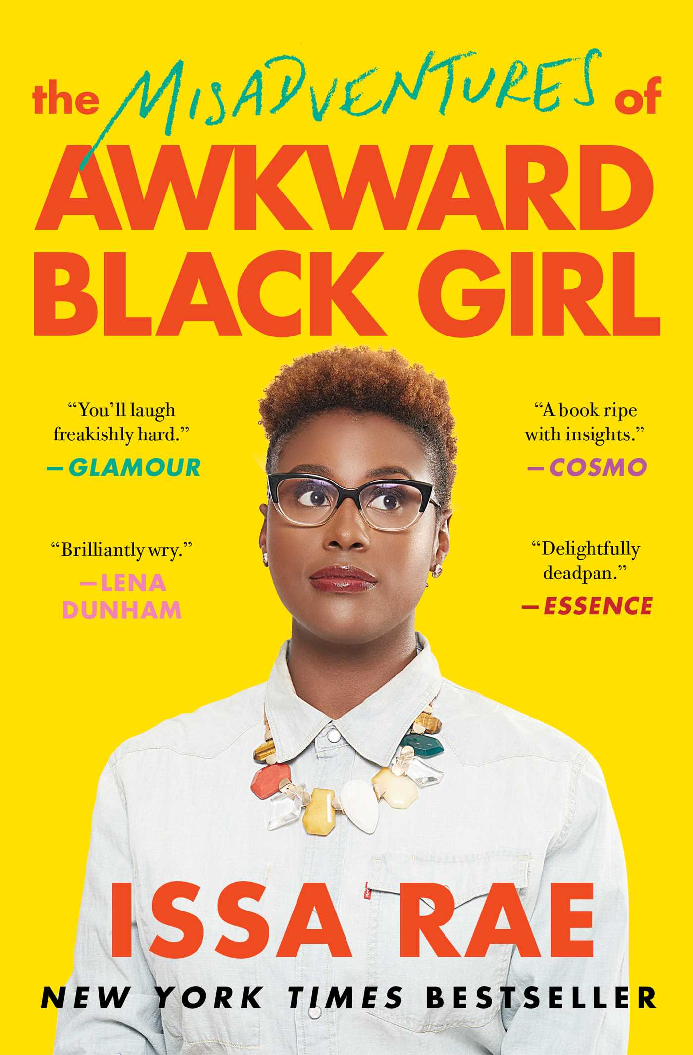 8. 'The Misadventures of Awkward Black Girl' by Issa Rae
