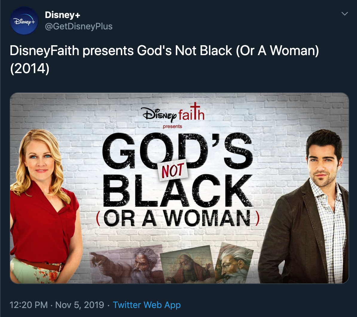 'God's Not Black (Or a Woman)'