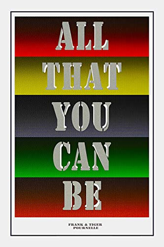'All That You Can Be: Part I' by by Tiger and Frank Pournelle