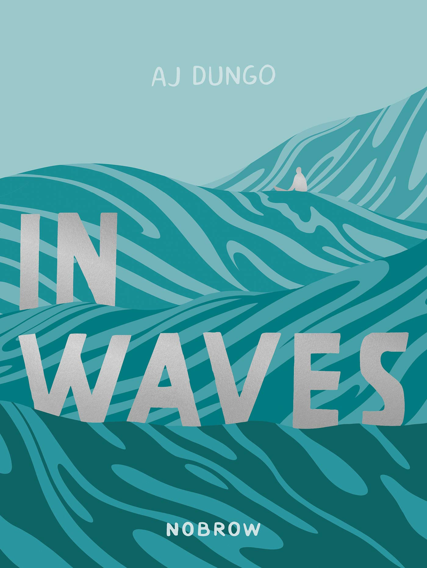 'In Waves' by AJ Dungo