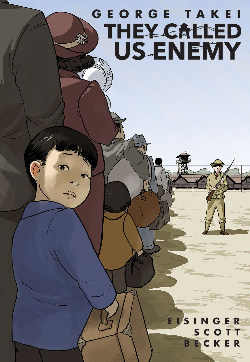 'They Called Us Enemy' by George Takei, Justin Eisinger, Steven Scott, and Harmony Becker