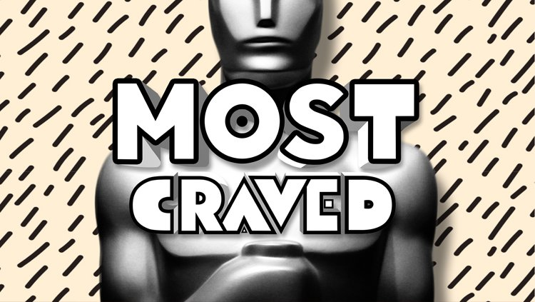 Most Craved Does The Oscars | Who Will Win (and Who Should)