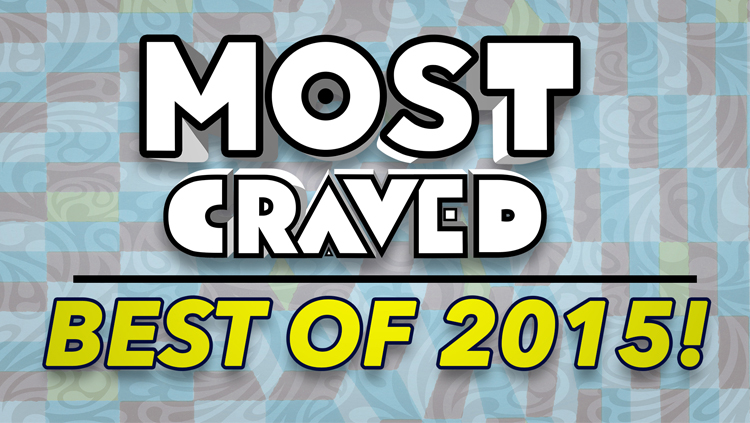 Most Craved | The Best of 2015