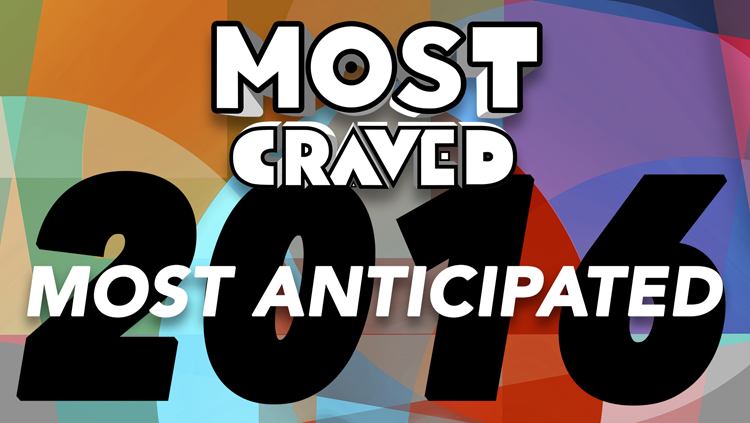 Most Craved | Our Most Anticipated Movies of 2016