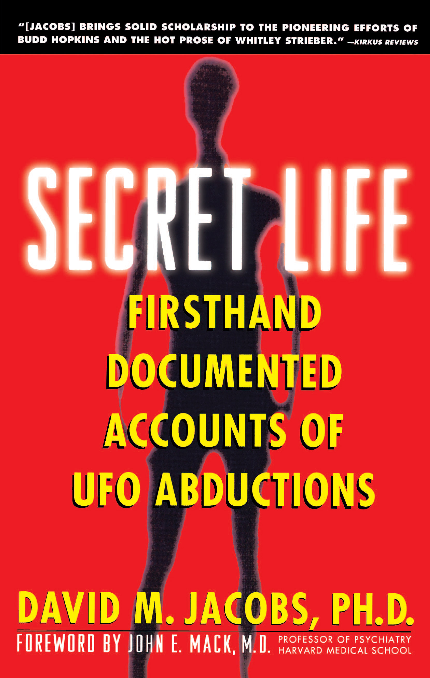 'Secret Life: Firsthand, Documented Accounts of UFO Abductions' by David M. Jacobs
