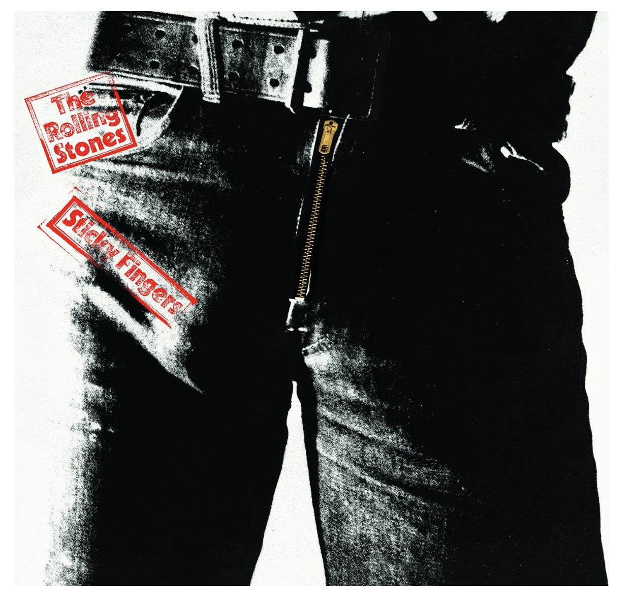 'Sticky Fingers' - The Rolling Stones