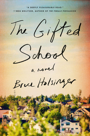 'The Gifted School' by Bruce Holsinger