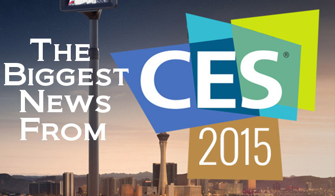 The Biggest News From CES 2015